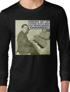 Richard Nixon sings Cheezrus Just Left Chicago Long Sleeve T-Shirt
