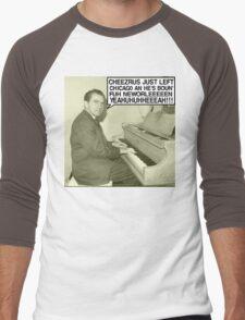 Richard Nixon sings Cheezrus Just Left Chicago Men's Baseball ¾ T-Shirt