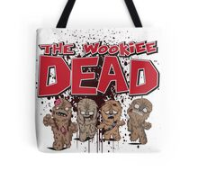 The Wookiee Dead Tote Bag