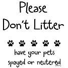 Please Don't Litter by Samitha Hess Edwards