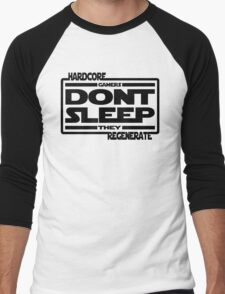 Hardcore Gamers Dont Sleep They Regenerate Men's Baseball ¾ T-Shirt