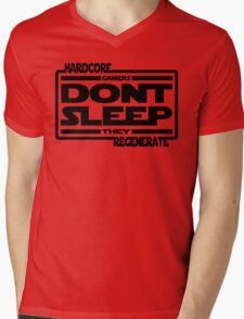 Hardcore Gamers Dont Sleep They Regenerate Mens V-Neck T-Shirt