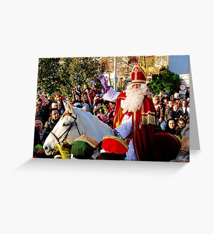 Sinterklaas is back in town Greeting Card