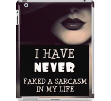 Faked A Sarcasm iPad Case/Skin