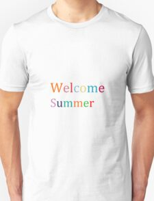 Welcome Summer sign to 2015 Unisex T-Shirt