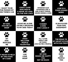 Dog Lover's Slogans  by ironydesigns
