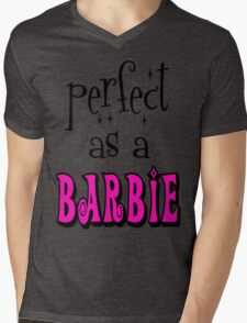 Perfect As A Barbie Mens V-Neck T-Shirt