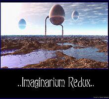 ..Imaginarium Redux... by Shane Gallagher