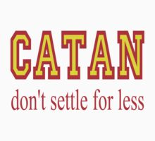 Settlers of Catan: Don't Settle For Less