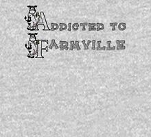 Addicted to Farmville Unisex T-Shirt