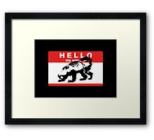 Hello My Name Is Honey Badger sticker Framed Print