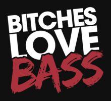 Bitches Love Bass by bitcheslovebass