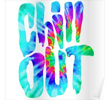 Chill Out!! Poster