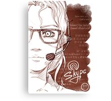 Life in Skype Canvas Print