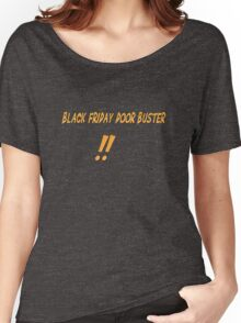 Black Friday Door Buster!! Women's Relaxed Fit T-Shirt
