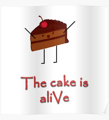 The cake is a-LIvE Poster