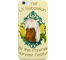 I met Li'l Sebastian at the Pawnee Harvest Festival iPhone Case/Skin