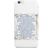 Catch psychiatric iPhone Case/Skin