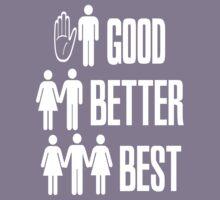 Good Better Best by gleekgirl