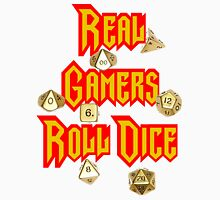 Real Gamers Roll Dice T-Shirt
