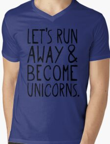 Let's Run Away and Become Unicorns. Mens V-Neck T-Shirt