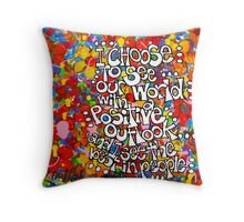I Choose To See Throw Pillow