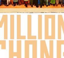 Million Chong March Sticker
