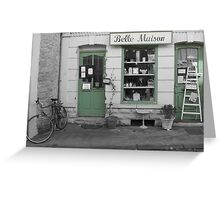 Belle Maison Greeting Card