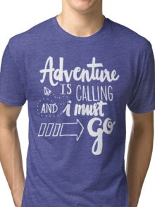Adventure is Calling - White Tri-blend T-Shirt
