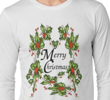 Holly, Holly, Holly (for light t's) Long Sleeve T-Shirt