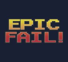 EPIC FAIL! by ideedido