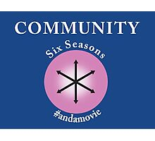 Community: Six Seasons #andamovie Photographic Print
