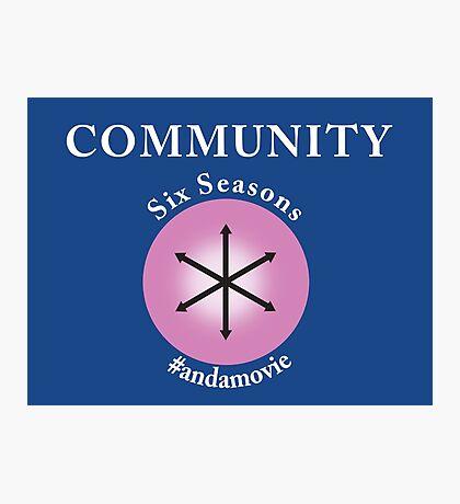 Community: Six Seasons #andamovie Photographic Print