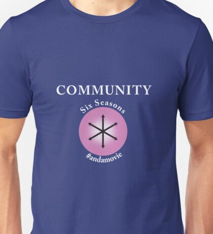 Community: Six Seasons #andamovie Unisex T-Shirt