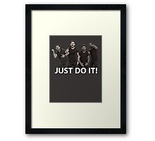 JUST DO IT Framed Print