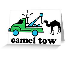 Camel Tow Greeting Card