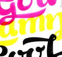 Pretty-God-Damn-Cool Sticker