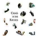 Crimes in the Kitchen by Andy Sussman