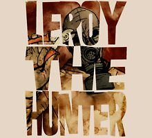 Leroy The Hunter Unisex T-Shirt
