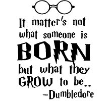 Dumbledore Quote Harry Potter by BonnieAnne