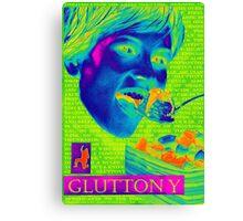 7 Deadly sins-Gluttony Canvas Print