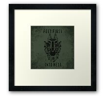 Feet First into Hell  Framed Print
