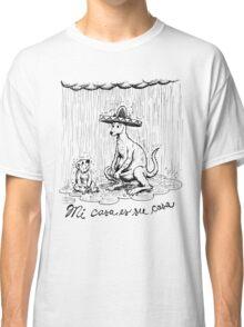 Mi casa es su casa. Classic T-Shirt