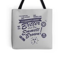 Better call Doc Tote Bag