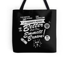 Better call Doc. Tote Bag