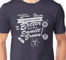 Better call Doc. Unisex T-Shirt