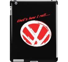 VW logo - that's how i roll...  iPad Case/Skin