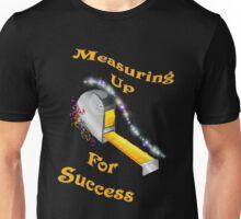 Measuring Up Unisex T-Shirt
