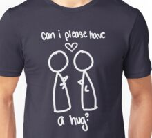 can i please have a hug? Unisex T-Shirt