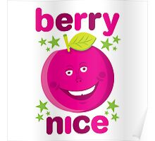 Berry Nice Poster